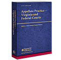 Appellate Practice - Virginia and Federal Courts