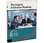 The Virginia Arbitration Roadmap law book