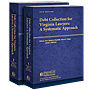 Debt Collection for Virginia Lawyers: A Systematic Approach  law book