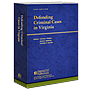 Defending Criminal Cases in Virginia law book