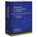 Defending Criminal Cases in Virginia