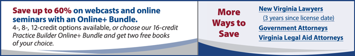Discounts available for Virginia CLE webcast-telephone-live seminars