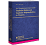 An Employment Law Guide: Employee Rights and Employer Responsibilities in Virginia