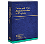 Estate and Trust Administration in Virginia law book
