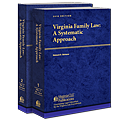Virginia Family Law: A Systematic Approach law book