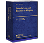 Juvenile Law and Practice in Virginia law book