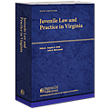 Juvenile Law and Practice in Virginia