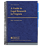 A Guide to Legal Research in Virginia  law book