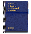 A Guide to Legal Research in Virginia