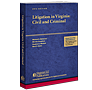 Litigation in Virginia: Civil and Criminal law book
