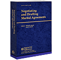 Negotiating and Drafting Marital Agreements