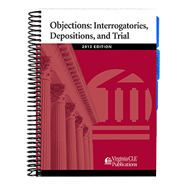 Objections: Interrogatories, Depositions, and Trial